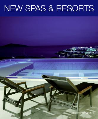 New Spas and Resorts By Quartino, Daniela Santos