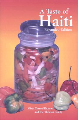 A Taste of Haiti By Yurnet-Thomas, Mirta/ Moskowitz, Jay H.