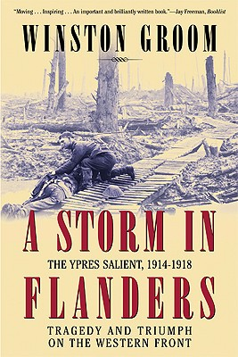 A Storm in Flanders By Groom, Winston
